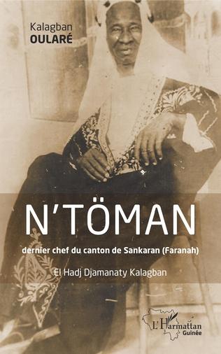 Couverture N'TOMAN dernier chef du canton de Sankaran (Faranah)