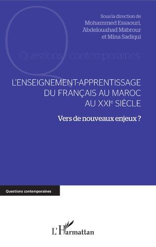 Couverture L'enseignement-apprentissage du français au Maroc au XXIe siècle