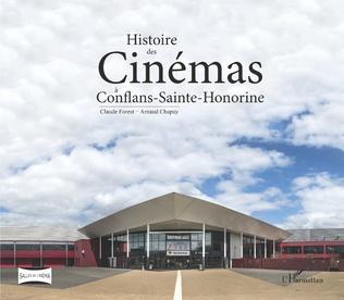 Couverture Histoire des Cinémas à Conflans-Sainte-Honorine