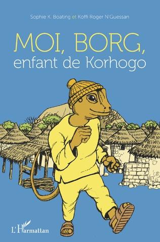 Couverture Moi, Borg, enfant de Korhogo