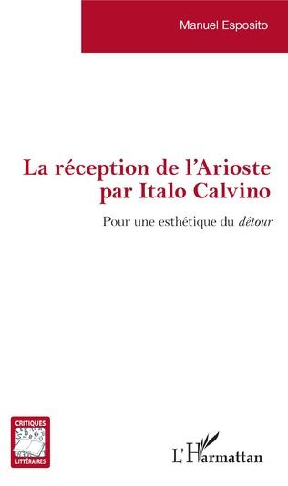 Couverture La réception de l'Arioste par Italo Calvino