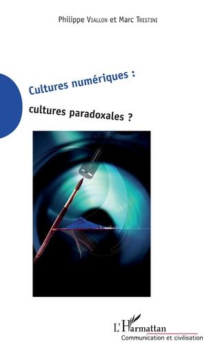 Couverture Cultures numériques cultures paradoxales