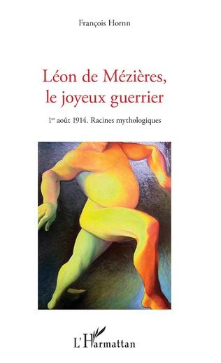 Couverture Léon de Mézières, le joyeux guerrier