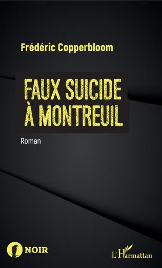 Couverture Faux suicide à Montreuil