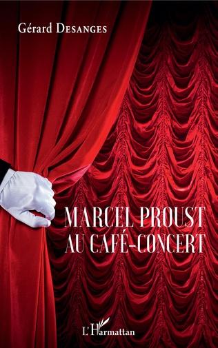 Couverture Marcel Proust au café-concert