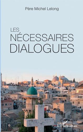 Couverture Les nécessaires dialogues