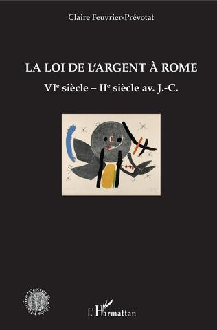 Couverture La loi de l'argent à Rome