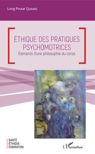 Couverture Ethique des pratiques psychomotrices