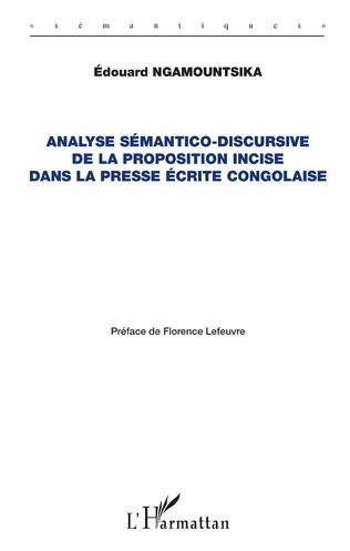 Couverture Analyse sémantico-discursive de la proposition incise dans la presse écrite congolaise