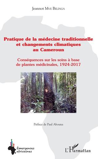 Couverture Pratique de la médecine traditionnelle et changements climatiques au Cameroun