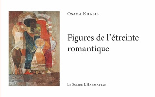 Couverture Figures de l'étreinte romantique