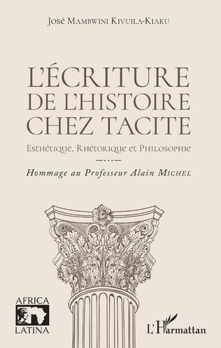 Couverture L'écriture de l'histoire chez Tacite