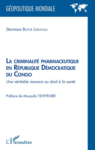 Couverture La criminalité pharmaceutique en République Démocratique du Congo