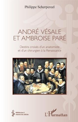 Couverture André Vésale et Ambroise Paré
