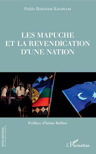 Couverture Les Mapuche et la revendication d'une nation
