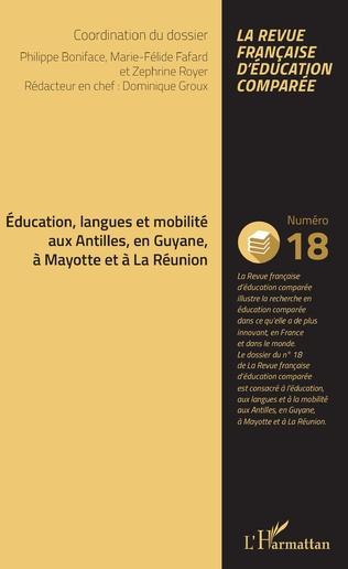 Couverture Education, langues et mobilité aux Antilles, en Guyane, à Mayotte et à La Réunion