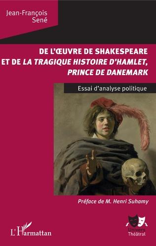 Couverture De l'oeuvre de Shakespeare et de la tragique histoire d'Hamlet, prince du Danemark