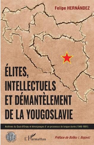Couverture Elites, intellectuels et démantèlement de la Yougoslavie