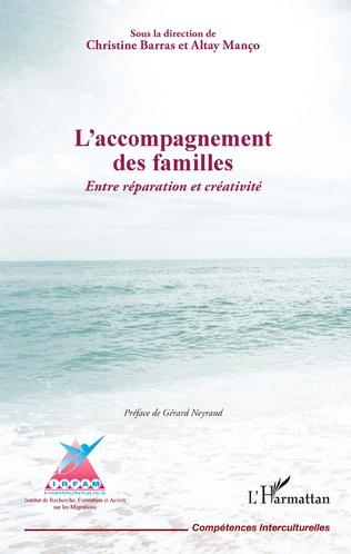 Couverture L'accompagnement des familles. Entre réparation et créativité