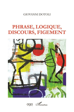 Couverture Phrase, Logique, Discours, Figement
