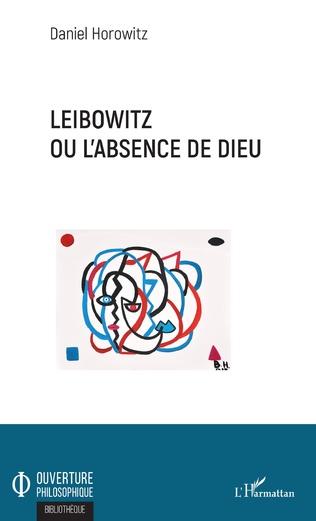 Couverture Leibowitz ou l'absence de Dieu