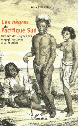 Couverture Les <em>nègres </em> du Pacifique Sud