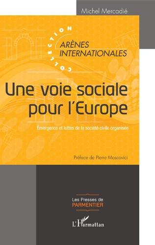 Couverture Une voie sociale pour l'Europe