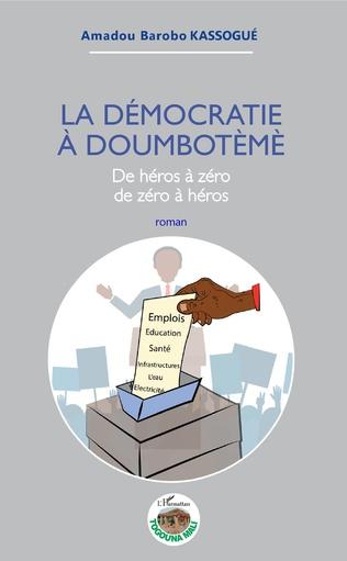 Couverture La démocratie à Doumbotèmè