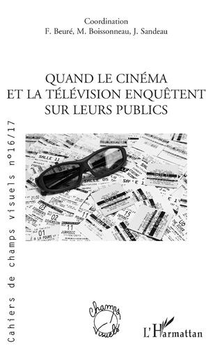 Couverture QUAND LE CINEMA ET LA TELEVISION ENQUETENT SUR LEURS PUBLICS
