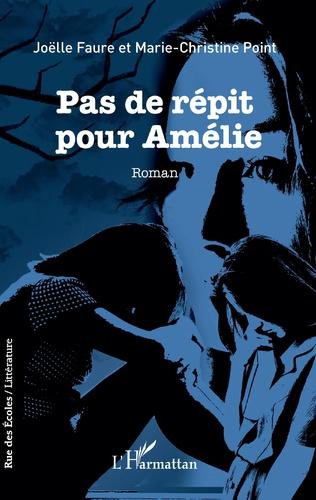 Couverture Pas de répit pour Amélie