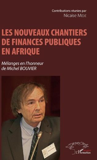 Couverture Les nouveaux chantiers de finances publiques en Afrique