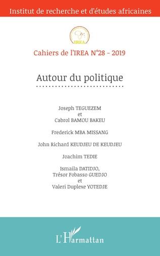 Couverture Autour du politique (Cahiers de l'IREA 28)