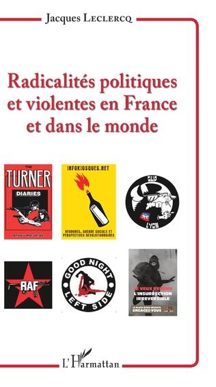 Couverture Radicalités politiques et violentes en France et dans le monde