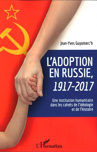 Couverture L'adoption en Russie, 1917-2017