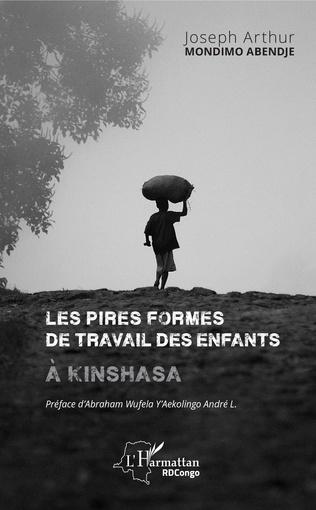 Couverture Les pires formes de travail des enfants à Kinshasa
