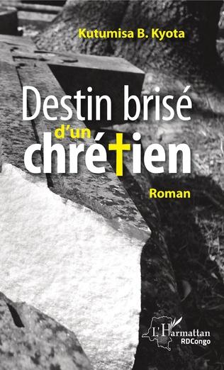 Couverture Destin brisé d'un chrétien