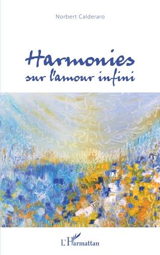 Couverture Harmonies sur l'amour infini