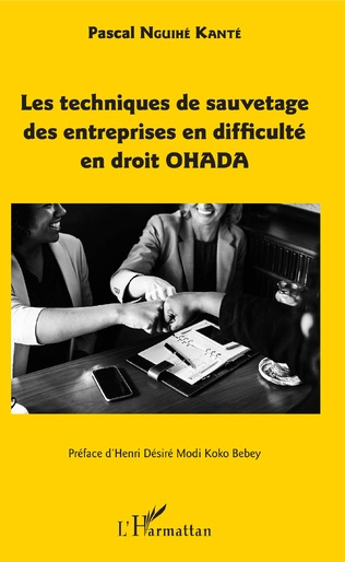 Couverture Les techniques de sauvetage des entreprises en difficulté en droit OHADA
