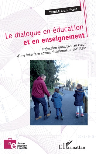 Couverture Le dialogue en éducation et en enseignement