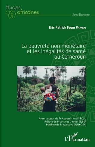 Couverture La pauvreté non monétaire et les inégalités de santé au Cameroun