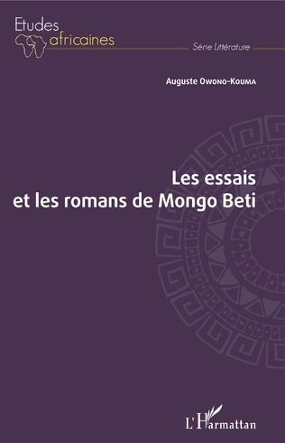 Couverture Les essais et les romans de Mongo Beti