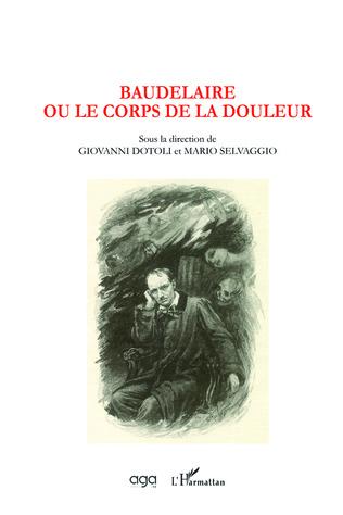 Couverture Baudelaire ou le corps de la douleur