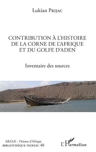 Couverture Contribution à l'histoire de la Corne de l'Afrique et du golfe d'Aden