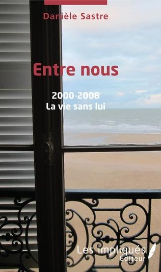 Couverture Entre nous 2000 - 2008