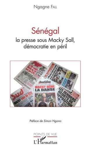 Couverture Sénégal la presse sous Macky Sall, démocratie en péril