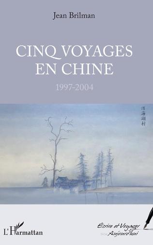 Couverture Cinq voyages en Chine