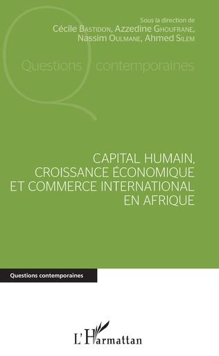Couverture Capital humain, croissance économique et commerce international en Afrique