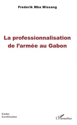 Couverture La professionnalisation de l'armée au Gabon