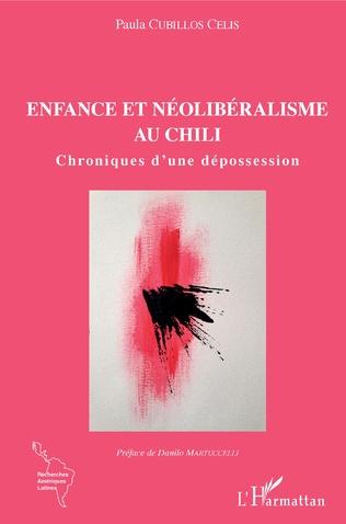 Couverture Enfance et néolibéralisme au Chili
