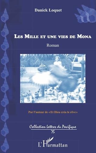 Couverture Les mille et une vies de Mona